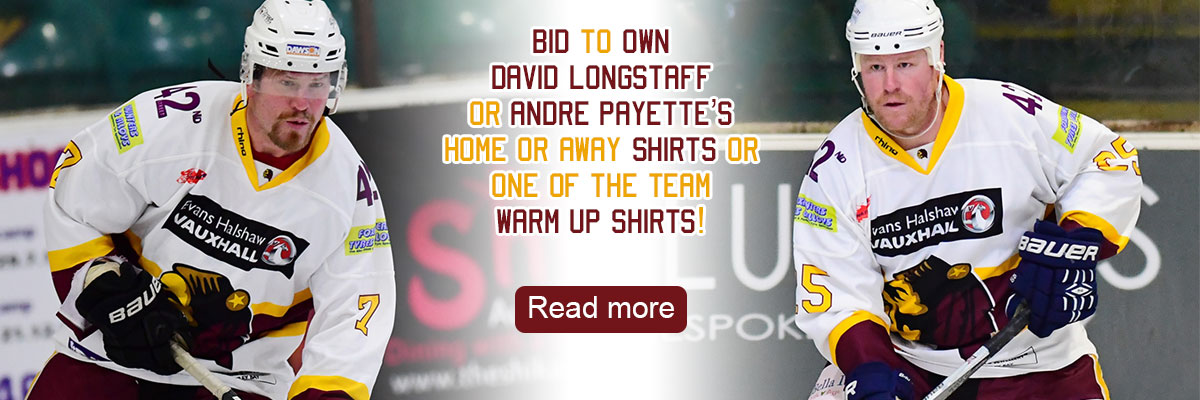 Bid to own David Longstaff or Andre Payette's home or away shirts or one of the team warm up shirts!
