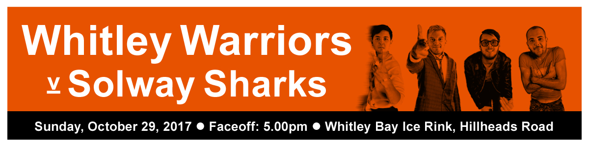 Whitley Warriors vs Solway Sharks @ Whitley Bay Ice Rink, Sunday 29 October 2017, face off 5pm