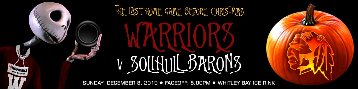 Whitley Warriors vs Solihull Barons @ Whitley Bay Ice Rink, Sunday 8 December 2019, face off 5pm